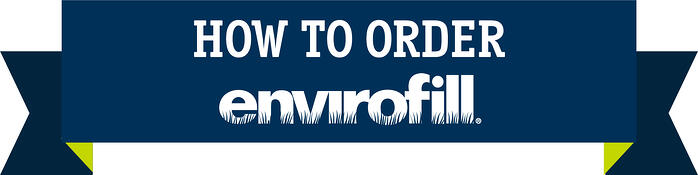 how to order Envirofill